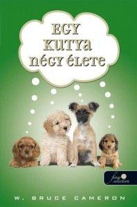 Egy kutya négy élete borító